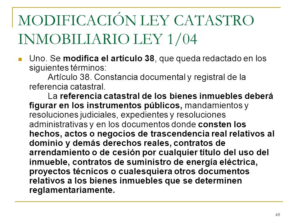 MODIFICACIÓN LEY CATASTRO INMOBILIARIO LEY 1/04