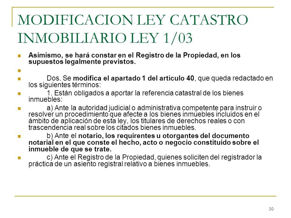 MODIFICACION LEY CATASTRO INMOBILIARIO LEY 1/03