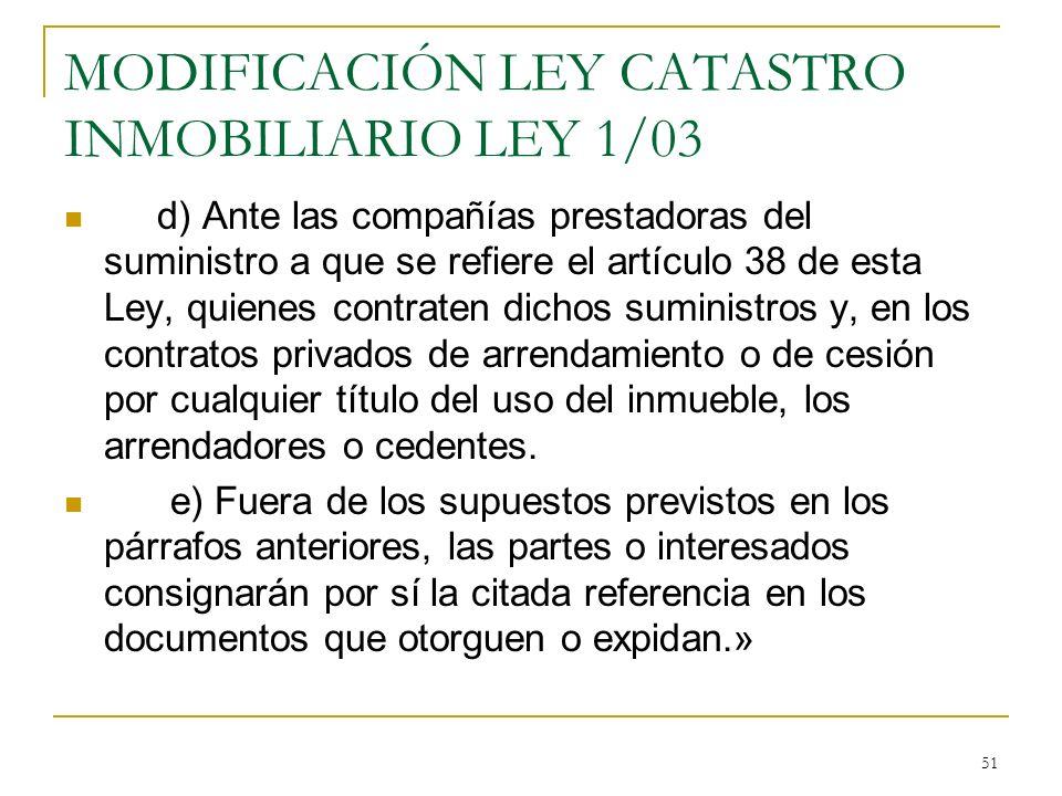 MODIFICACIÓN LEY CATASTRO INMOBILIARIO LEY 1/03