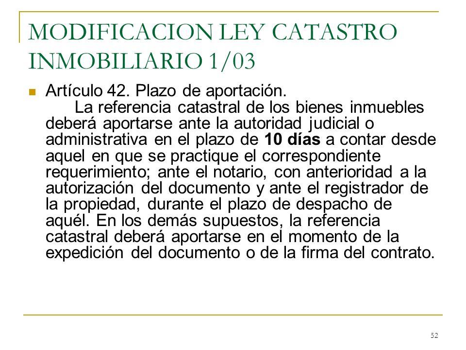 MODIFICACION LEY CATASTRO INMOBILIARIO 1/03