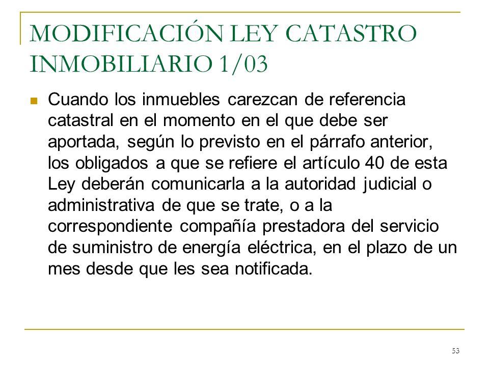 MODIFICACIÓN LEY CATASTRO INMOBILIARIO 1/03
