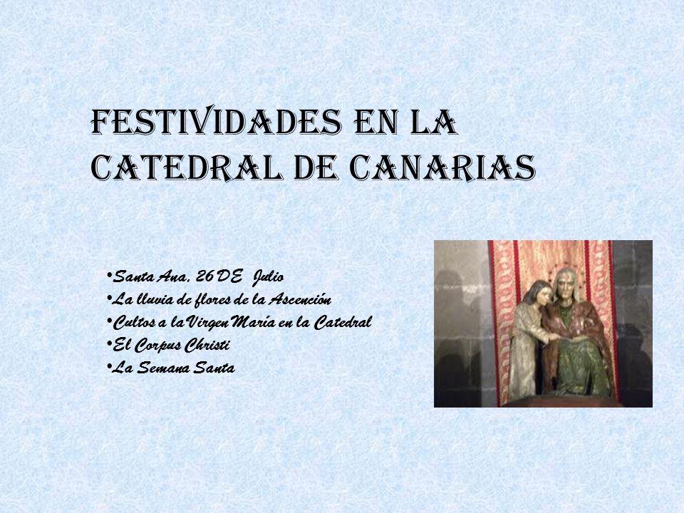 FESTIVIDADES EN LA CATEDRAL DE CANARIAS