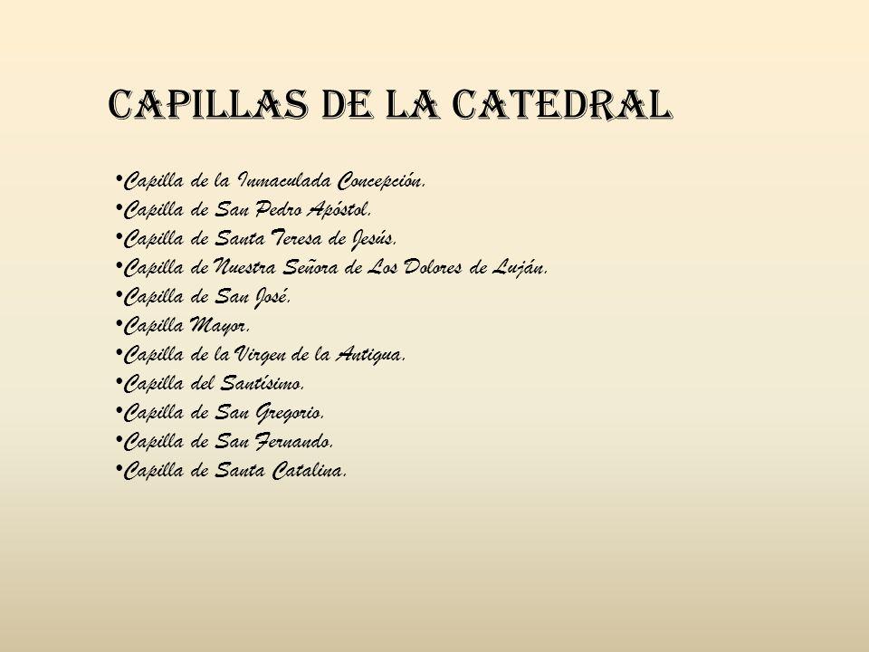 CAPILLAS DE LA CATEDRAL
