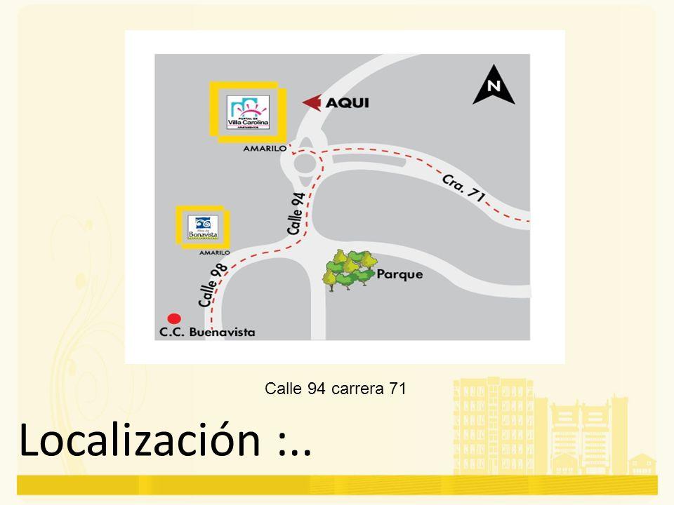 Calle 94 carrera 71 Localización :..