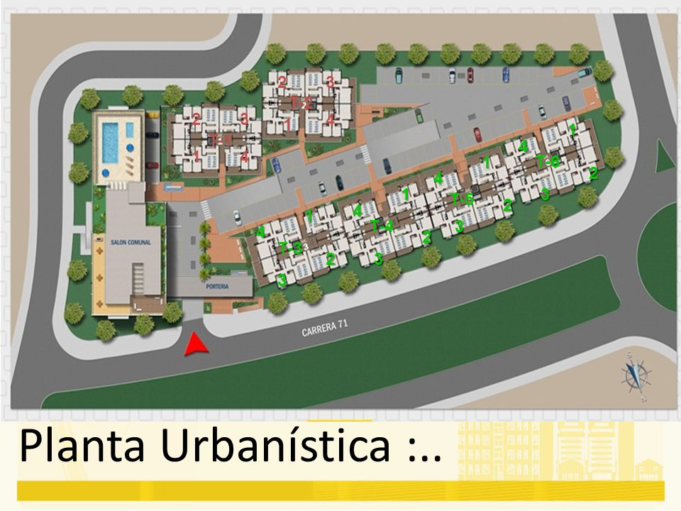 Planta Urbanística :.. 2 3 T-2 2 3 4 1 1 T-1 4 1 4 1 T-6 2 4 1 3 T-5 2