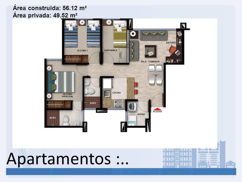 Área construida: 56.12 m² Área privada: 49.52 m²