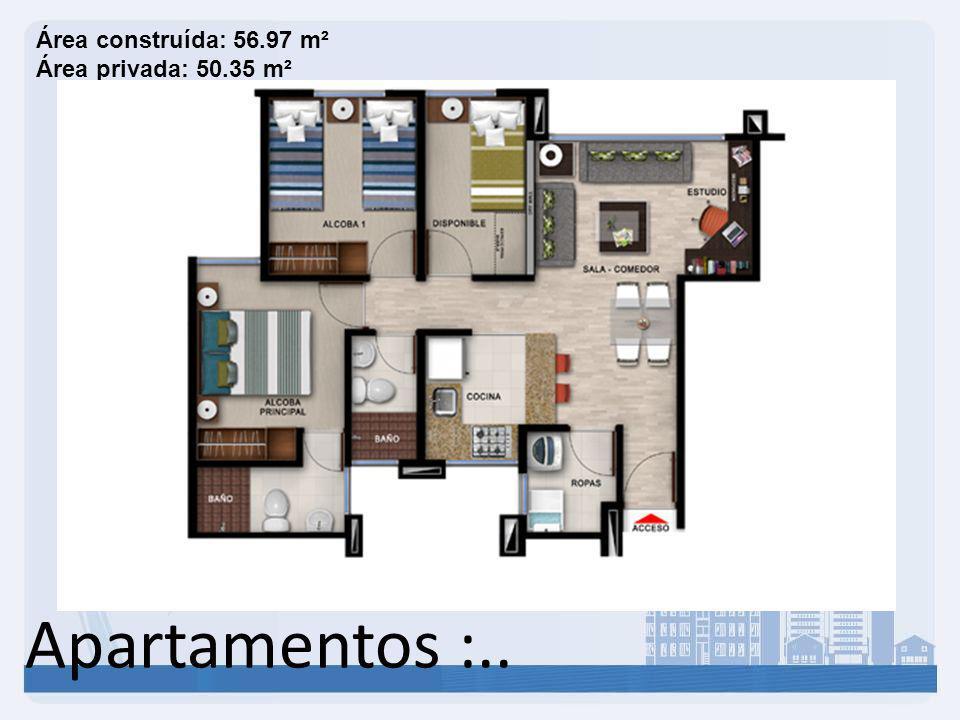 Área construída: 56.97 m² Área privada: 50.35 m²