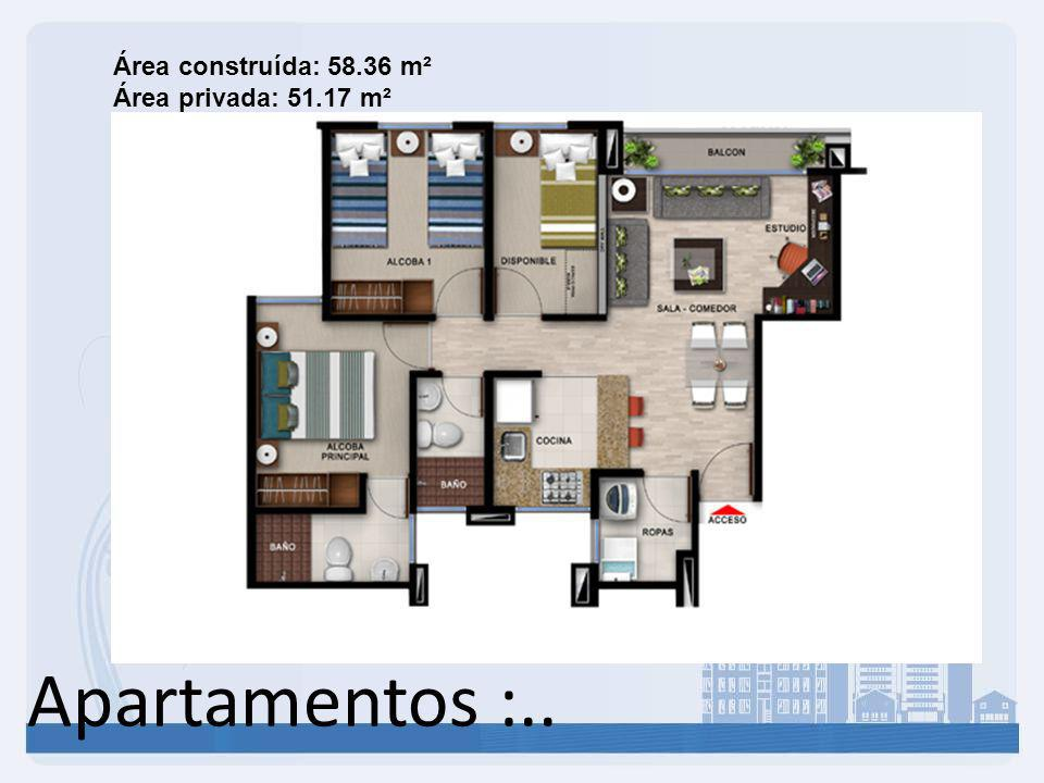 Área construída: 58.36 m² Área privada: 51.17 m²