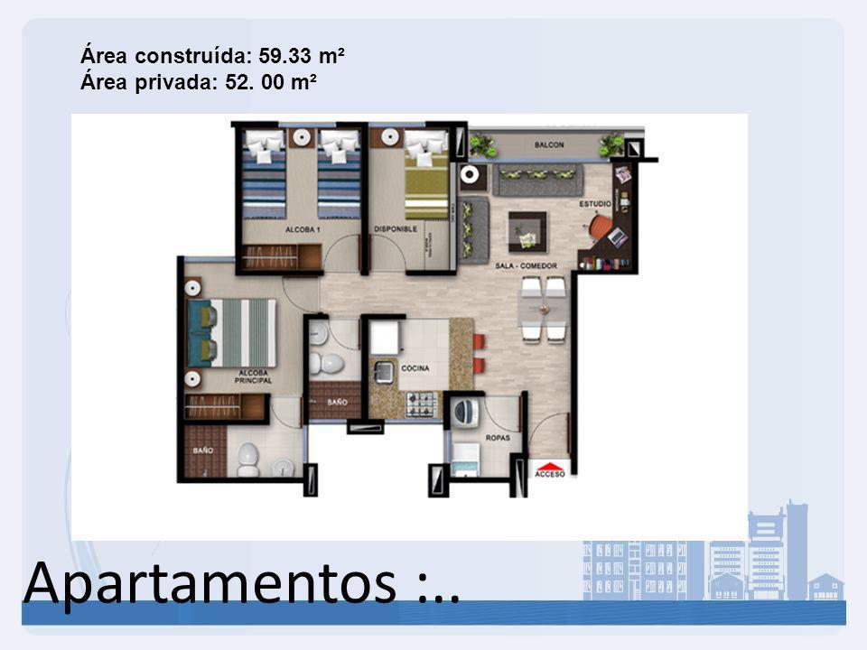 Área construída: 59.33 m² Área privada: 52. 00 m²