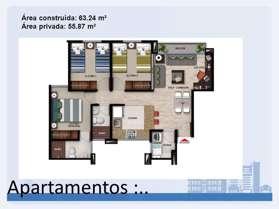 Área construída: 63.24 m² Área privada: 55.87 m²