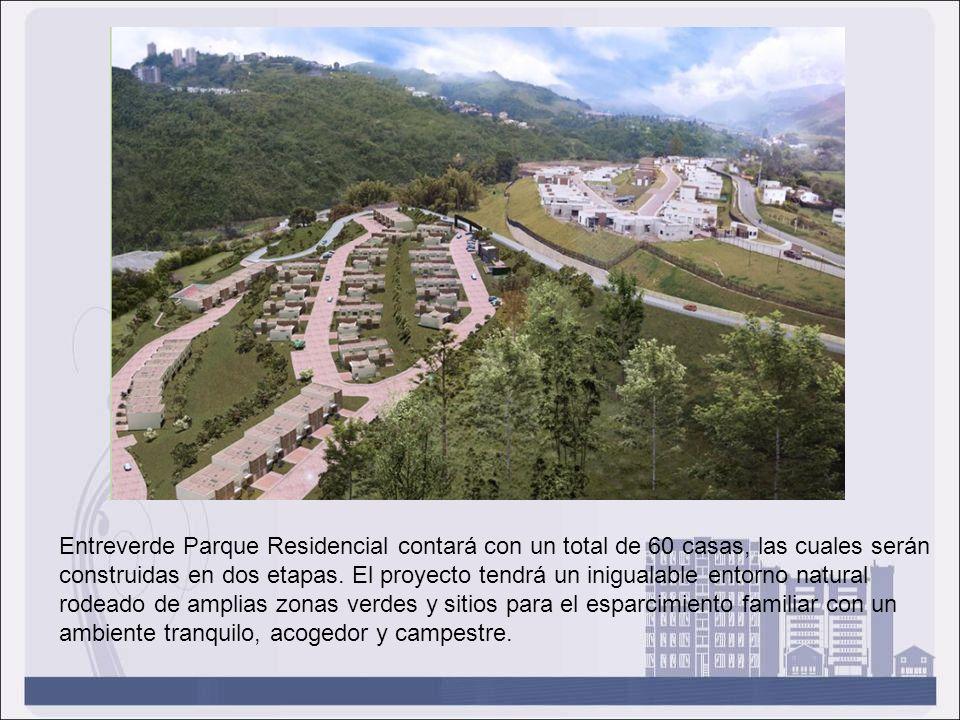 Entreverde Parque Residencial contará con un total de 60 casas, las cuales serán construidas en dos etapas. El proyecto tendrá un inigualable entorno natural rodeado de amplias zonas verdes y sitios para el esparcimiento familiar con un ambiente tranquilo, acogedor y campestre.