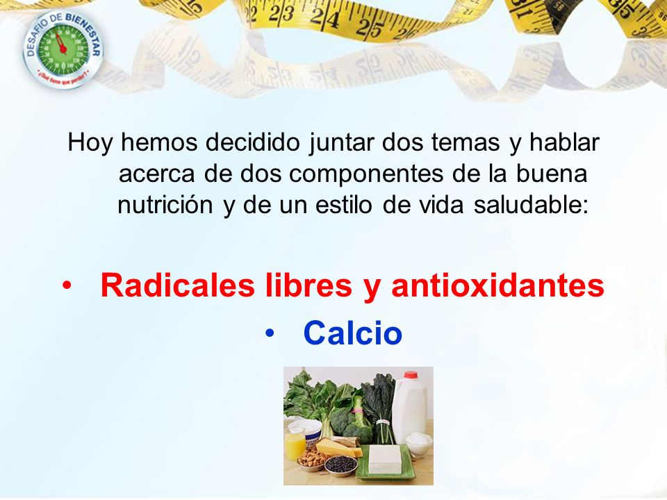 Radicales libres y antioxidantes