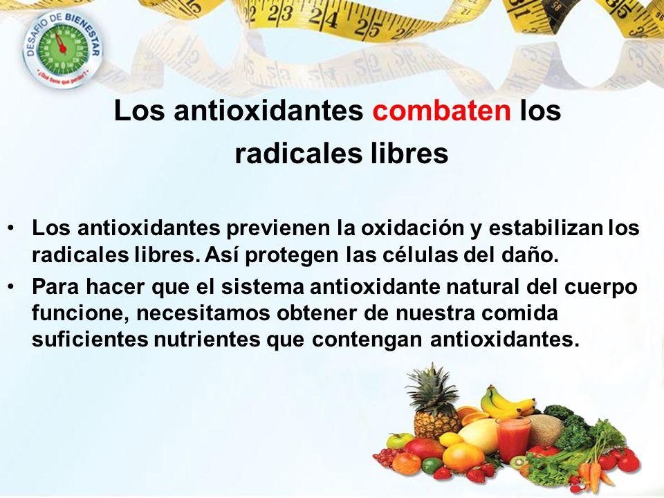 Los antioxidantes combaten los