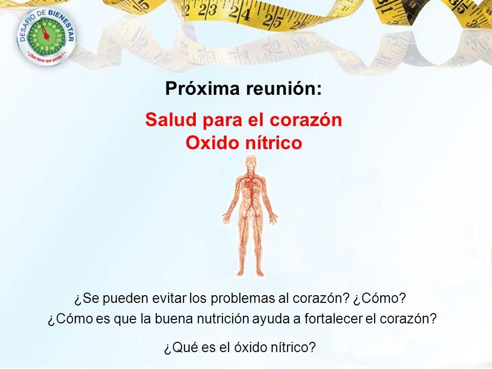 Próxima reunión: Salud para el corazón Oxido nítrico