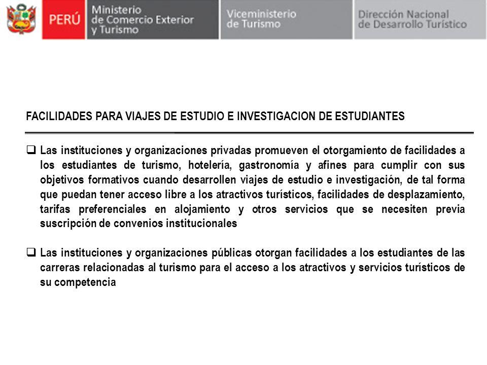 FACILIDADES PARA VIAJES DE ESTUDIO E INVESTIGACION DE ESTUDIANTES