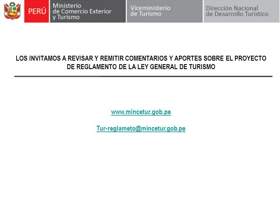 LOS INVITAMOS A REVISAR Y REMITIR COMENTARIOS Y APORTES SOBRE EL PROYECTO DE REGLAMENTO DE LA LEY GENERAL DE TURISMO