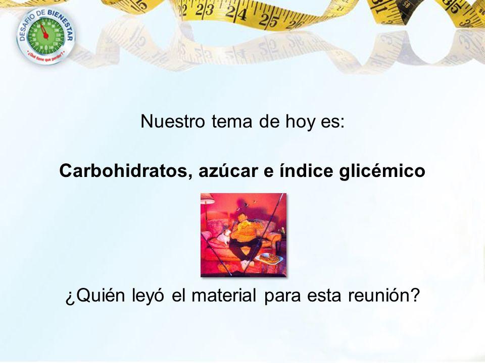 Carbohidratos, azúcar e índice glicémico