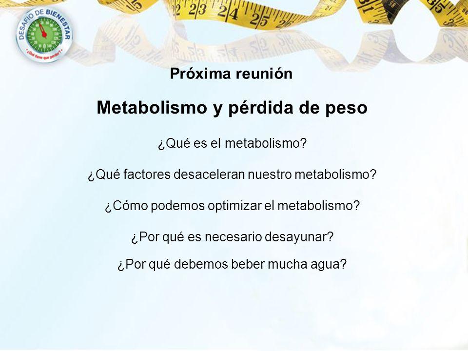 Metabolismo y pérdida de peso