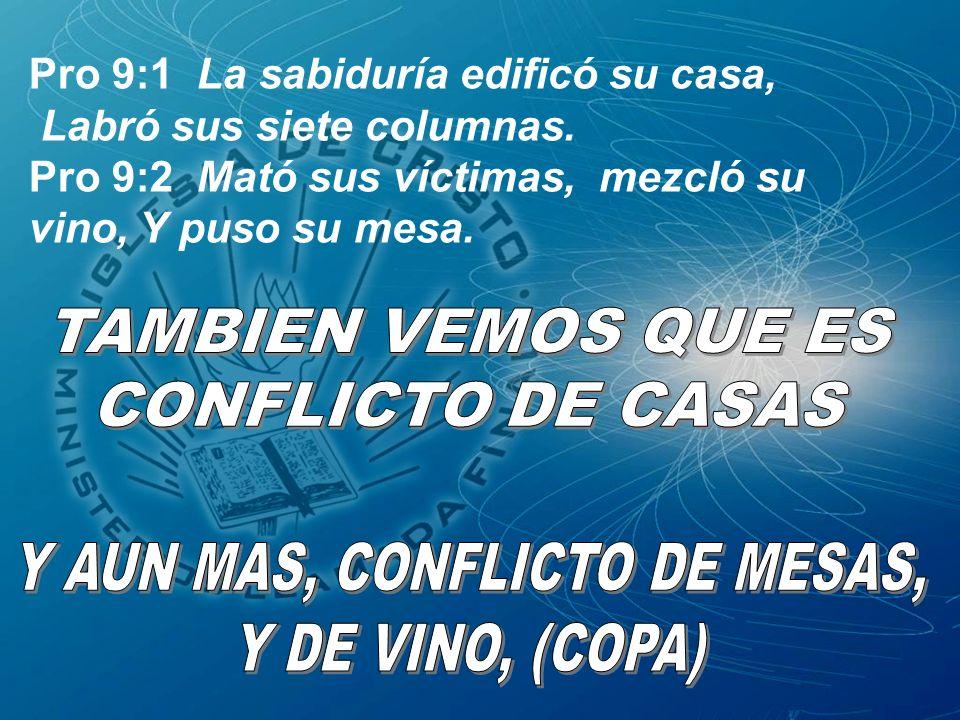 Y AUN MAS, CONFLICTO DE MESAS,