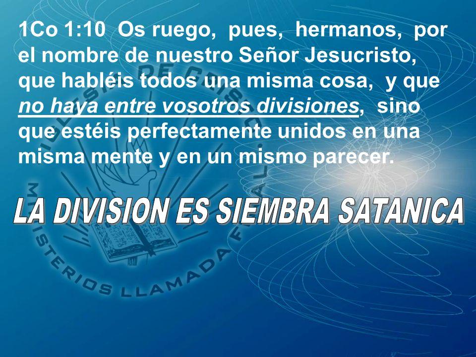 LA DIVISION ES SIEMBRA SATANICA