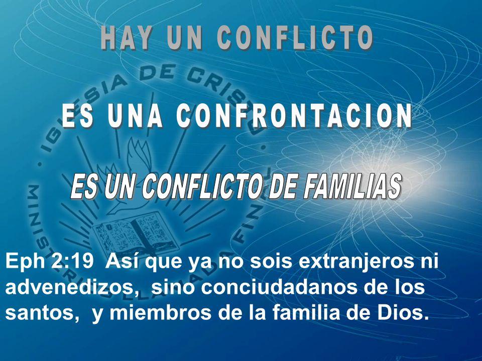 ES UN CONFLICTO DE FAMILIAS