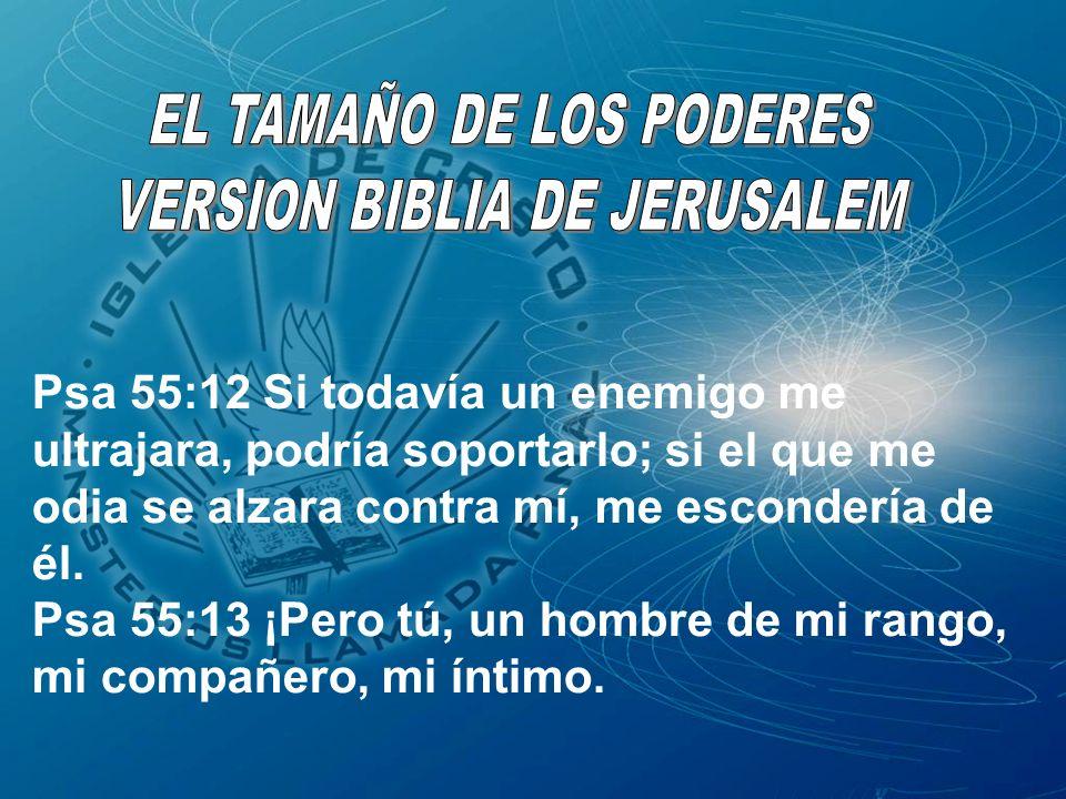 EL TAMAÑO DE LOS PODERES VERSION BIBLIA DE JERUSALEM