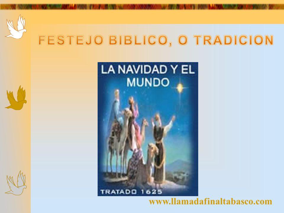 FESTEJO BIBLICO, O TRADICION