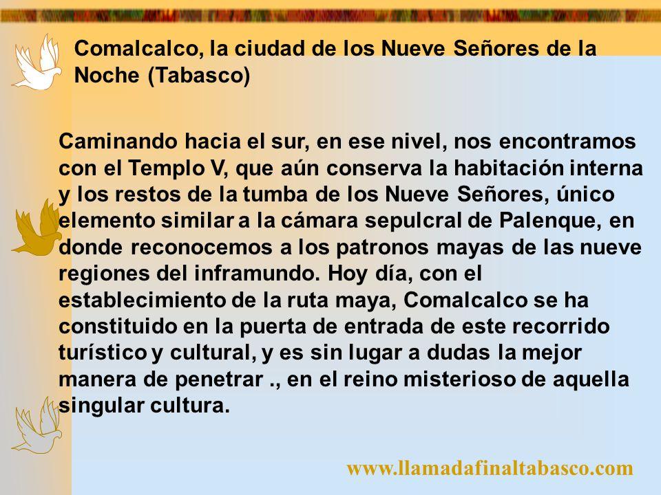 Comalcalco, la ciudad de los Nueve Señores de la Noche (Tabasco)