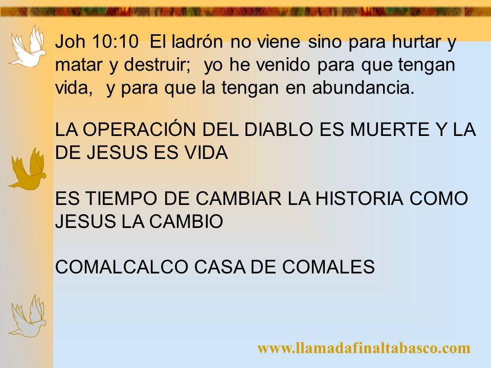 LA OPERACIÓN DEL DIABLO ES MUERTE Y LA DE JESUS ES VIDA