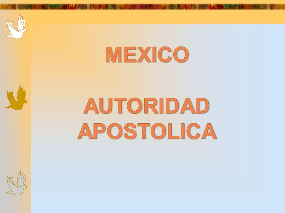 MEXICO AUTORIDAD APOSTOLICA