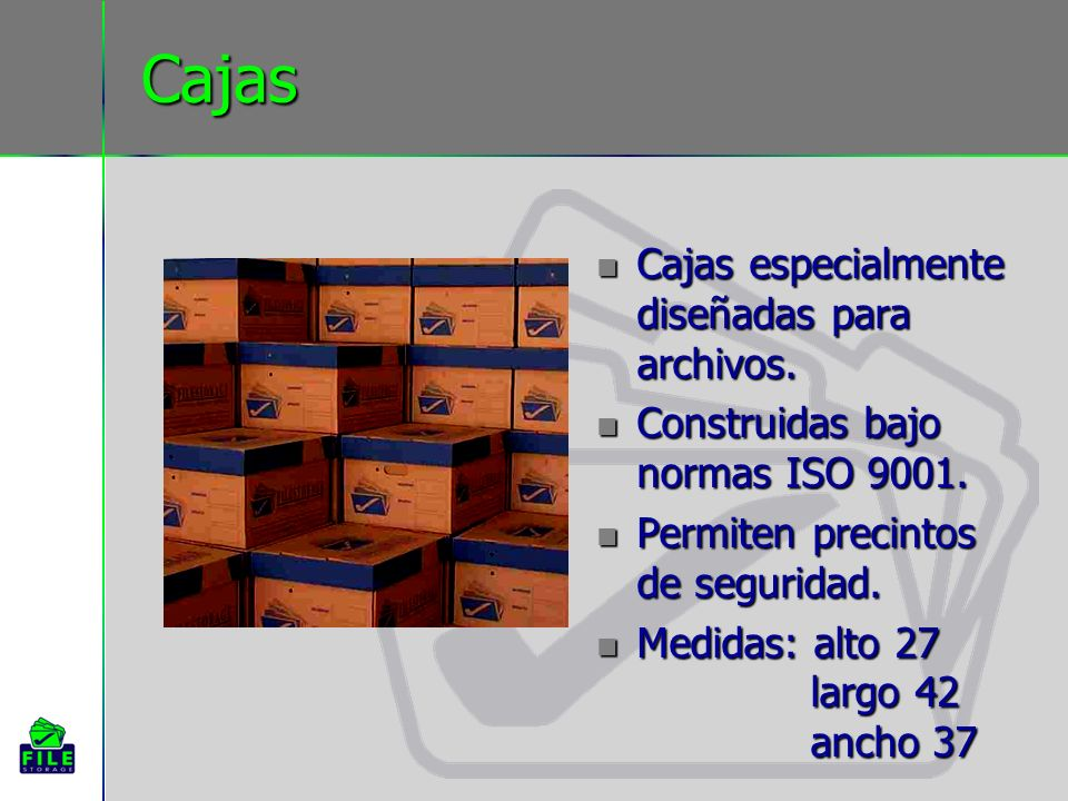 Cajas Cajas especialmente diseñadas para archivos.
