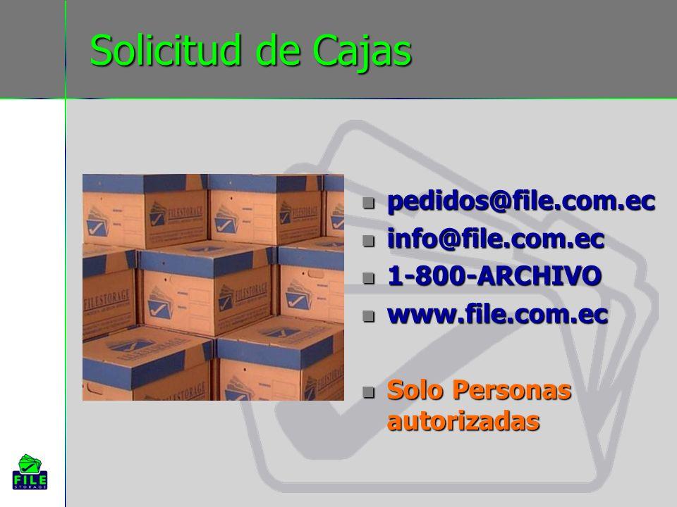 Solicitud de Cajas pedidos@file.com.ec info@file.com.ec 1-800-ARCHIVO