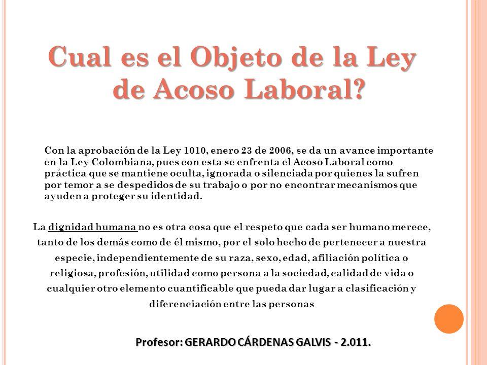 Cual es el Objeto de la Ley de Acoso Laboral