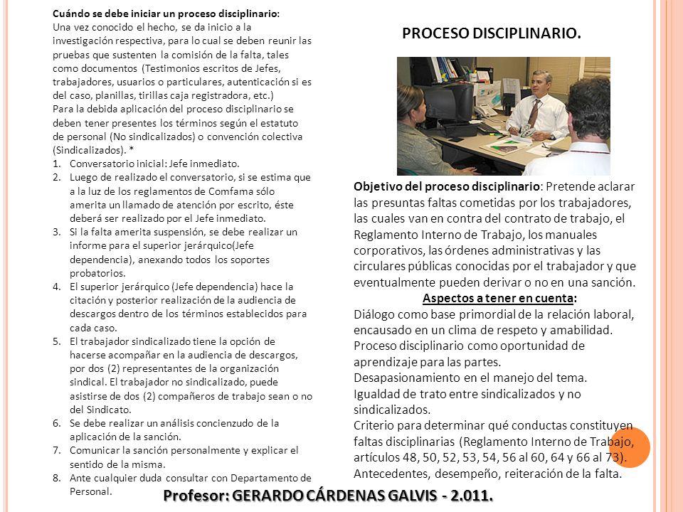 PROCESO DISCIPLINARIO. Profesor: GERARDO CÁRDENAS GALVIS - 2.011.