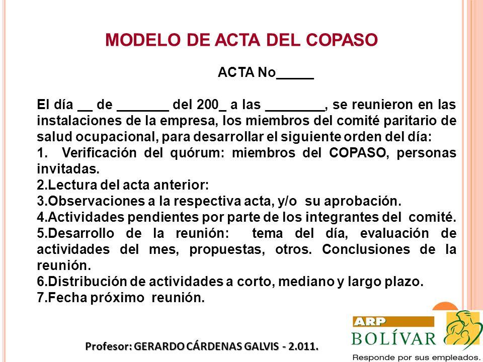 MODELO DE ACTA DEL COPASO Profesor: GERARDO CÁRDENAS GALVIS - 2.011.