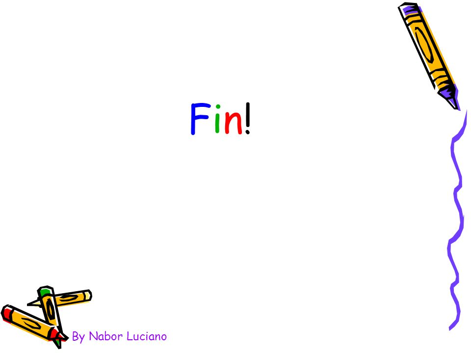 Fin! By Nabor Luciano