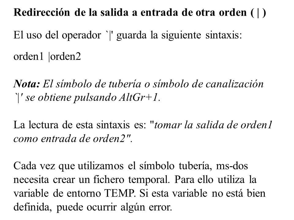 Redirección de la salida a entrada de otra orden ( | )
