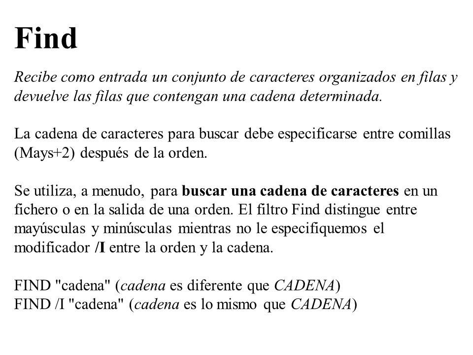FindRecibe como entrada un conjunto de caracteres organizados en filas y devuelve las filas que contengan una cadena determinada.