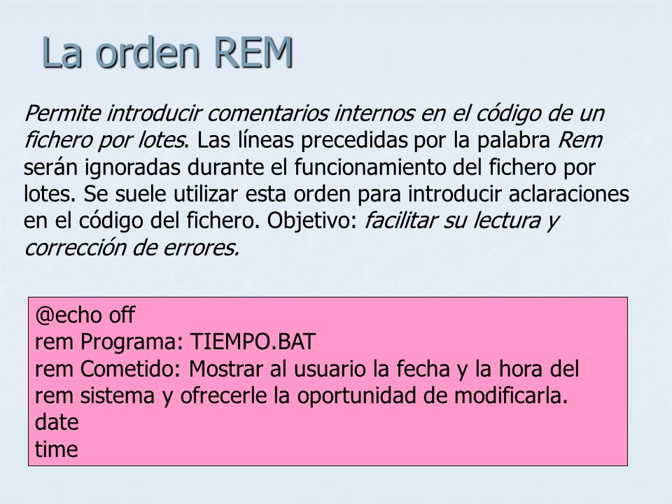 La orden REM