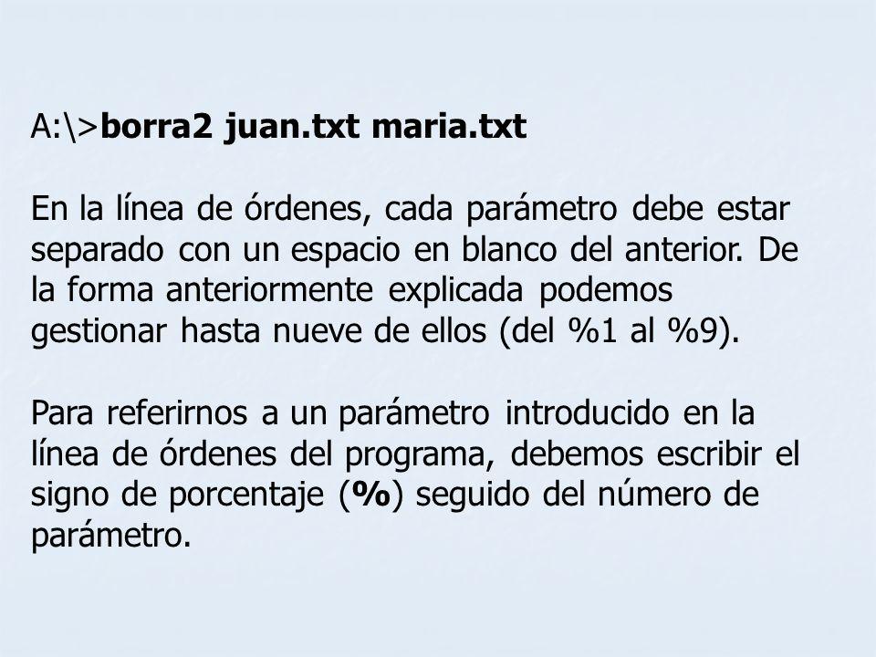 A:\>borra2 juan.txt maria.txt