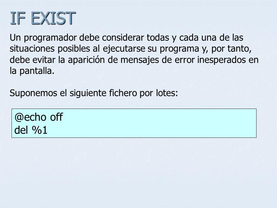IF EXIST