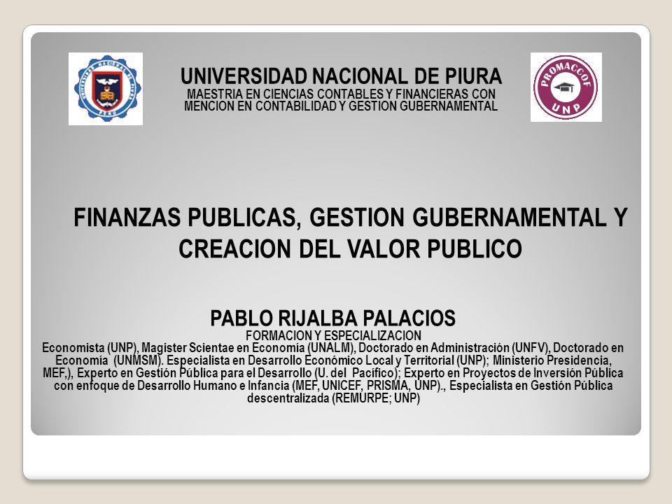 FINANZAS PUBLICAS, GESTION GUBERNAMENTAL Y CREACION DEL VALOR PUBLICO