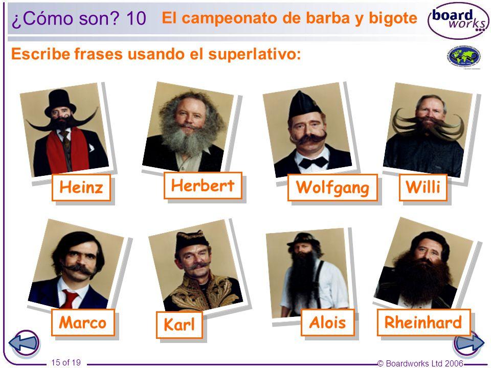 ¿Cómo son 10 El campeonato de barba y bigote