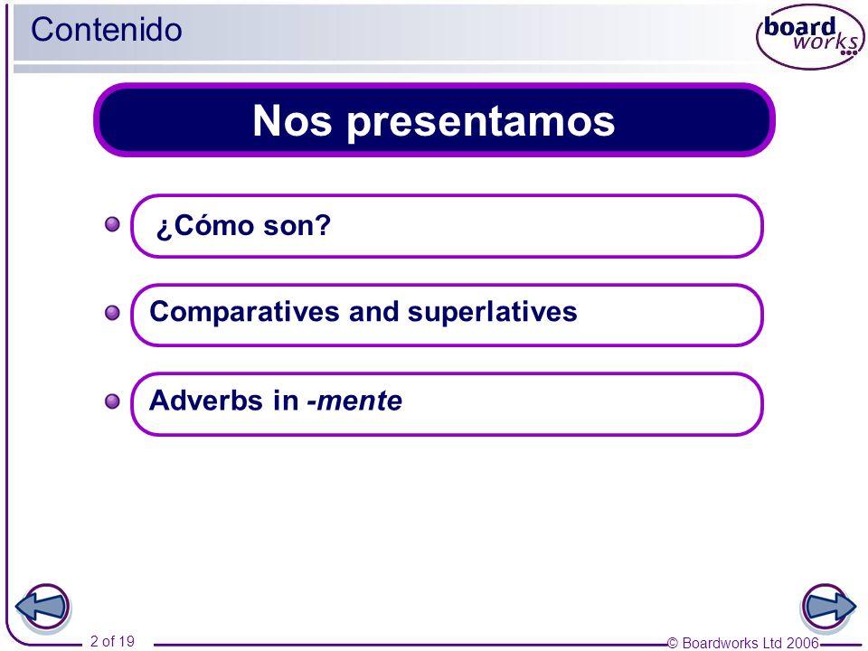 Nos presentamos Contenido ¿Cómo son Comparatives and superlatives