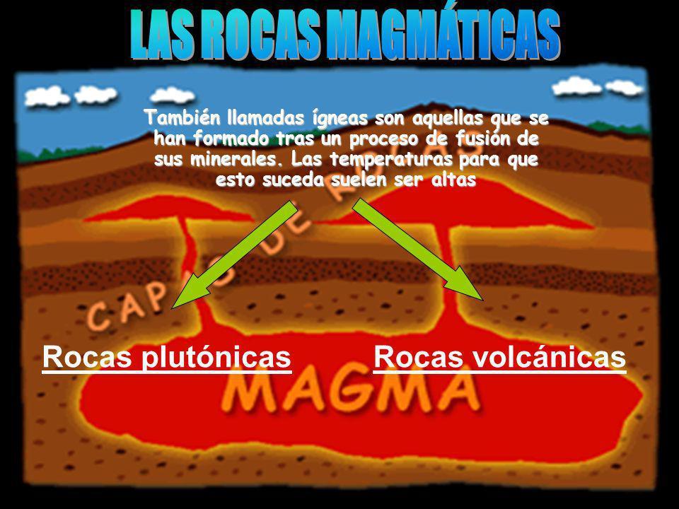 LAS ROCAS MAGMÁTICAS Rocas plutónicas Rocas volcánicas