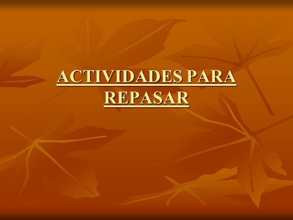 ACTIVIDADES PARA REPASAR
