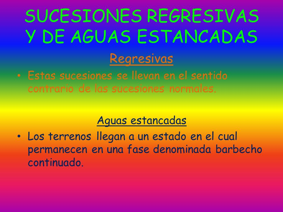SUCESIONES REGRESIVAS Y DE AGUAS ESTANCADAS