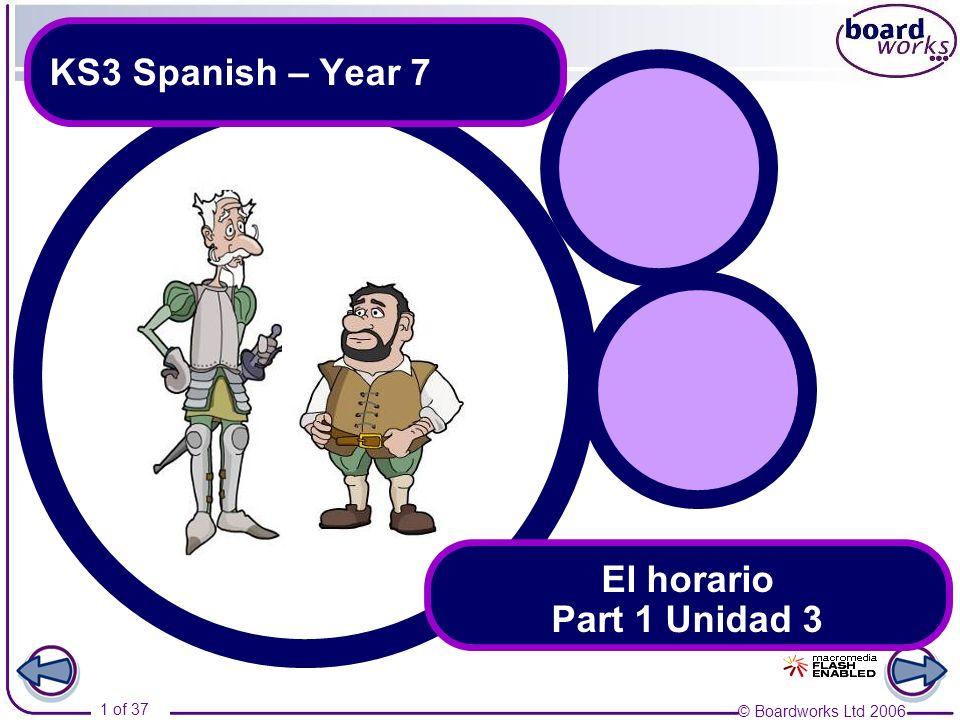 KS3 Spanish – Year 7 El horario Part 1 Unidad 3