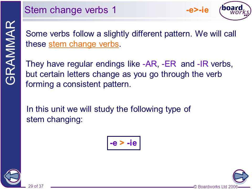 Stem change verbs 1 -e>-ie