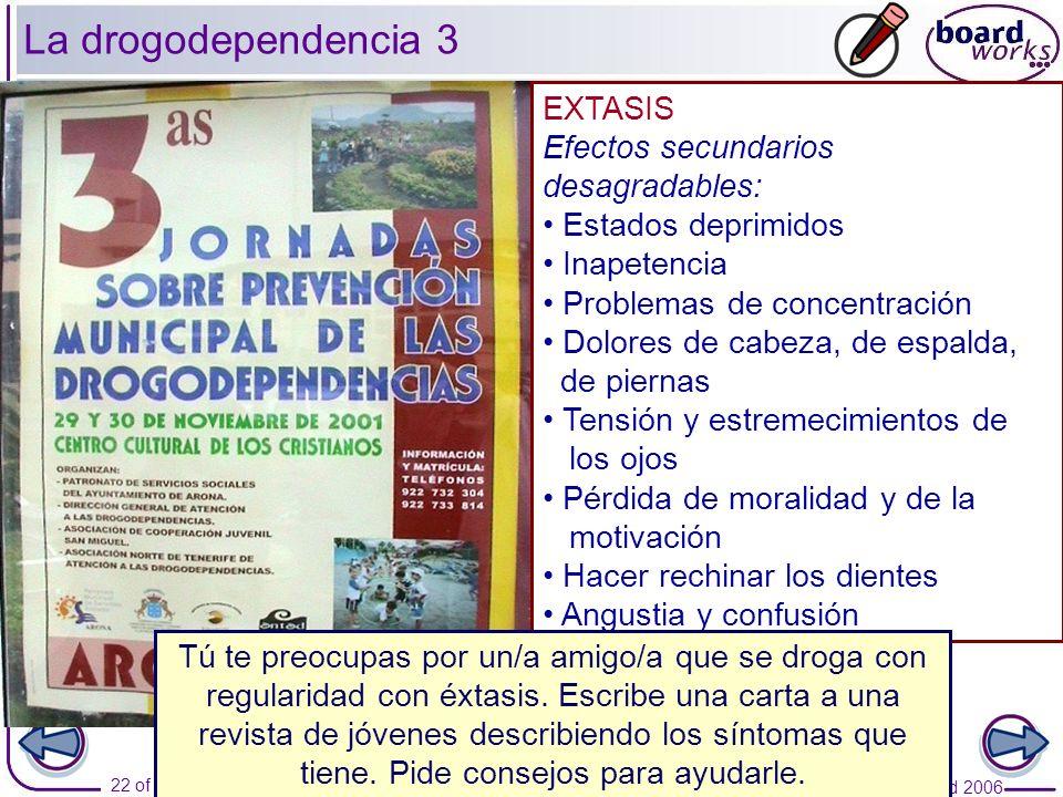 La drogodependencia 3 EXTASIS Efectos secundarios desagradables:
